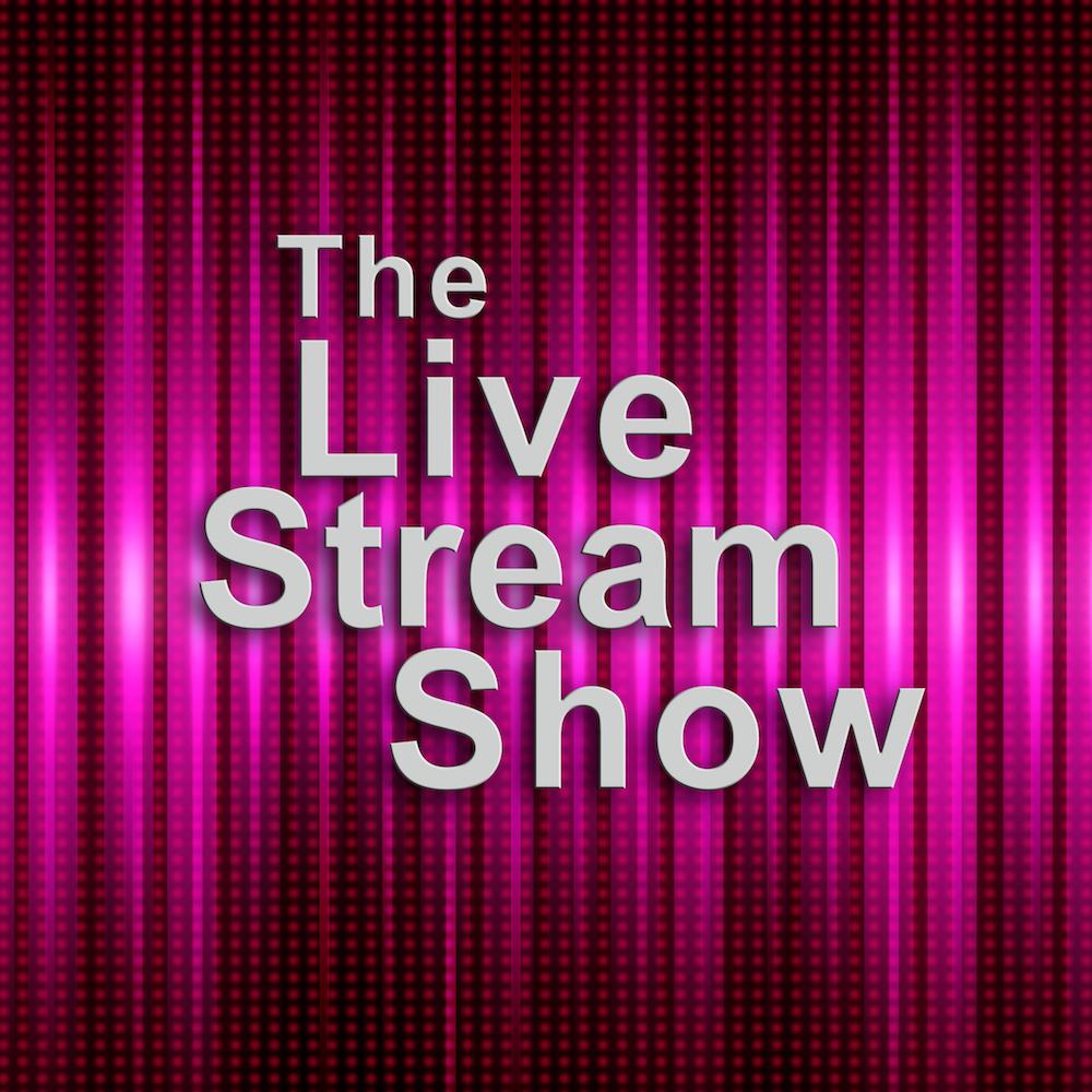 The Live Stream Show